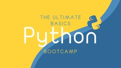The Ultimate Python Basics - Bootcamp - Udemy Coupon