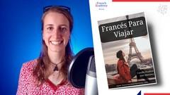 Curso Curso De Francés Para Viajar: Videos + eBook PDF + Audio MP3