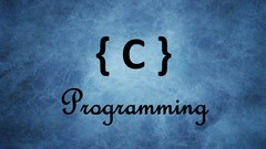 C Programming:The best approach to learn C Language - Udemy Coupon