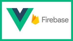 Aprende Vue + Firebase ACTUALIZADO 2020