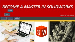 Free udemy coupon SOLIDWORKS Certified Master Course 2018/19/20