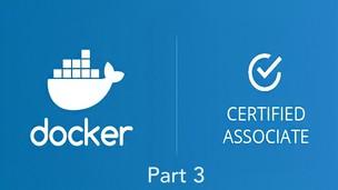 Free udemy coupon Docker Certified Associate (DCA) Practice Exams - Part 3/3