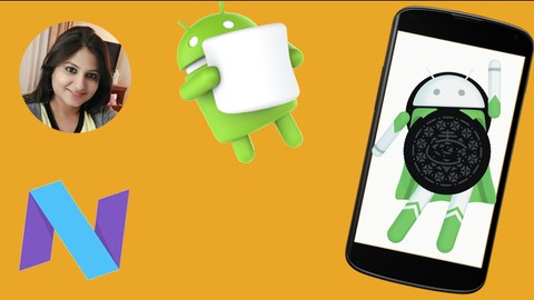 The Complete Android Oreo(8.1) , N ,M and Java Development