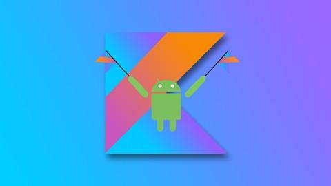 Android y Kotlin Desde Cero a Profesional Completo +45 horas*