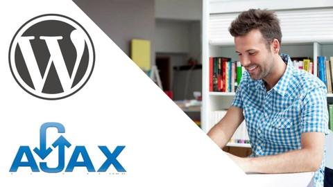 Ajax en WordPress para desarrolladores web [Avanzado]