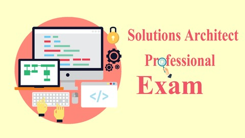 AWS Solutions Architect PROFESSIONAL Exams (2018)