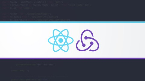 React - La Guía Completa: Hooks Context Redux MERN +15 Apps