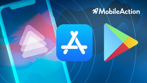 Free App Store Optimization Course (ASO) by Mobile Action
