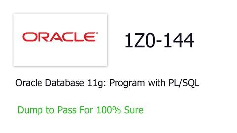 1Z0-144   Oracle Database 11g: Program with PL/SQL