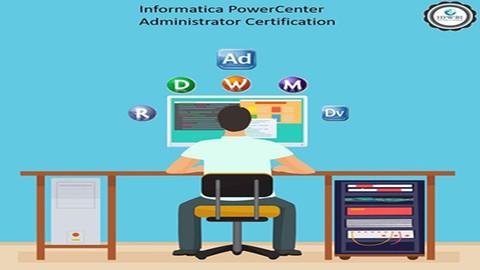Informatica PowerCenter Administrator Certification