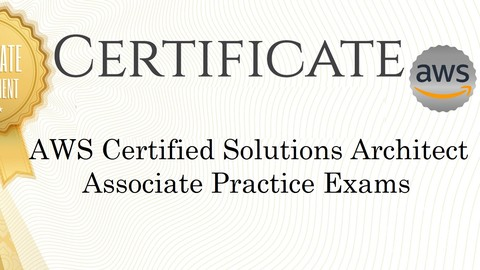 AWS | Certified Solutions Architect Associate Practice Exams
