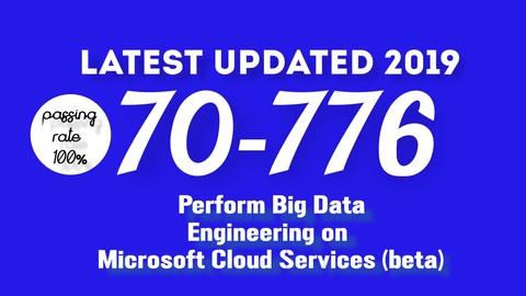 70-776 Perform Big Data Engineering on Microsoft Cloud Exam