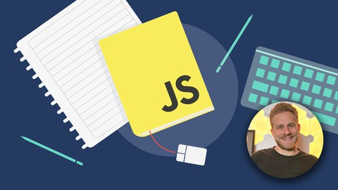 JavaScript – The Complete Guide 2021 (Beginner + Advanced)