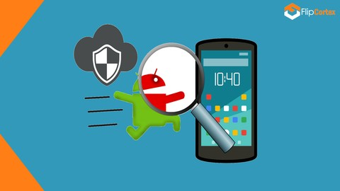Image for course Mobile Security: Reverse Engineer Android Apps From Scratch