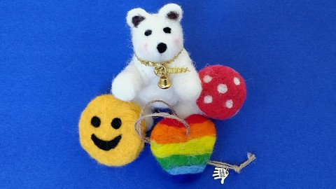 Make Your Own Needle Felted Gifts