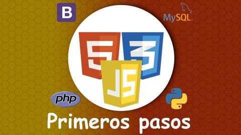 Primeros pasos con HTML5 CSS3 JavaScript PHP Python y más#