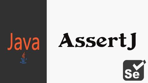 AssertJ: Fluent Assertion In Test Automation