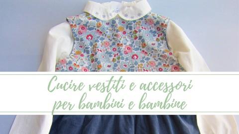 Netcurso-//netcurso.net/it/cucire-vestiti-accessori-bambini-bambine
