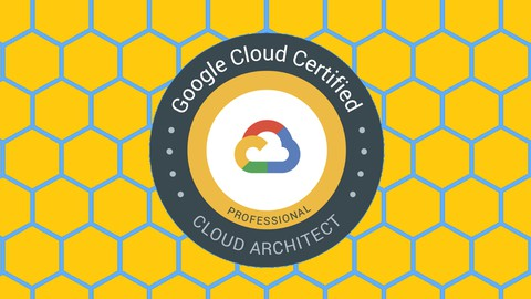 Image for course Google Professional Cloud Architect (PCA) Practice Test 2021