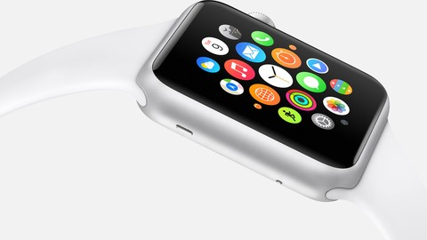 Beginner to Pro: How to Develop for Apple Watch - 10+ Apps!