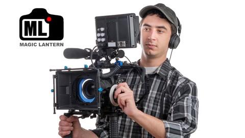 Shoot Video with Magic Lantern in Canon DSLR Camera