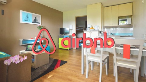 Airbnb Entrepreneur : Become the Best Listing in Town!