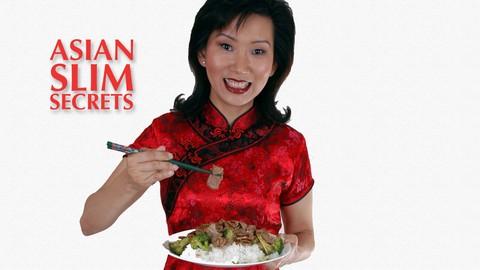 Asian Slim Secrets 201: How We Control Our Appetite