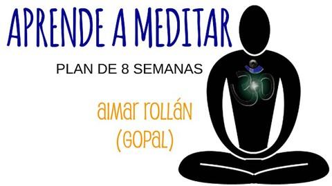 Aprende a meditar en 8 semanas