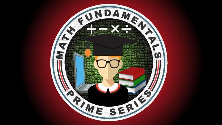 Math Fundamentals-Prime Series