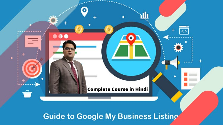 Google My Business Local Listing Course