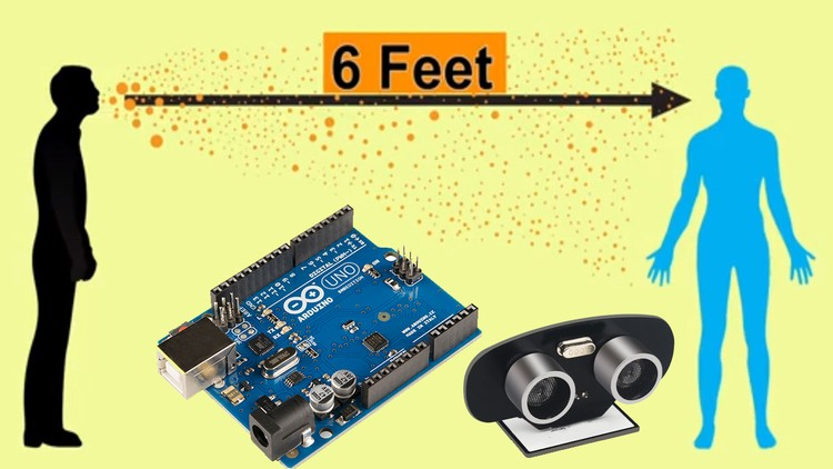 Arduino Social Distance Detector to fight COVID-19