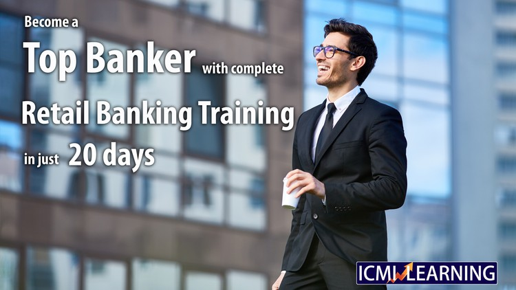 Become a Top Banker with Complete Retail Banking Training