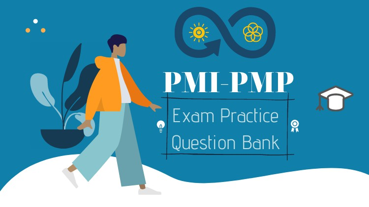 PMP – Project Management Professional – Question Bank