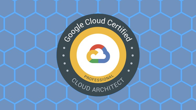 Google Professional Cloud Architect (PCA) Practice Test 2021 Coupon