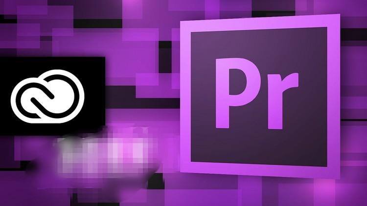Adobe Premiere Pro CC 2017 – The Complete Guide