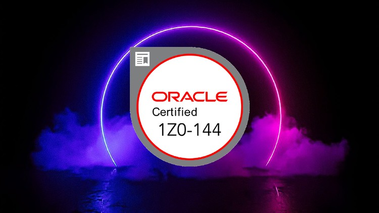 1Z0-144 ORCL-DB 11g: Program with PL/SQL Practice Exams 2021