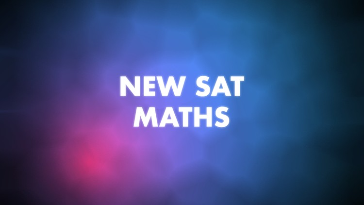 New SAT Math Course
